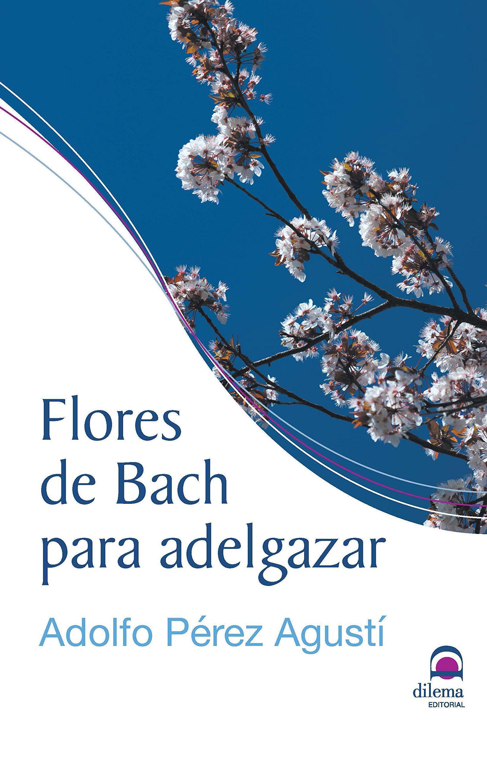 Como perder peso rápidamente con flores de Bach